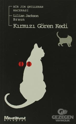 Kırmızı Gören Kedi Bir Jim Qwilleran Macerası
