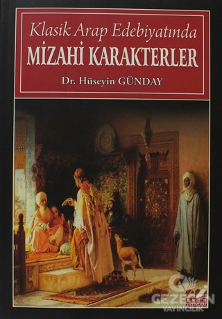 Klasik Arap Edebiyatında Mizahi Karakterler