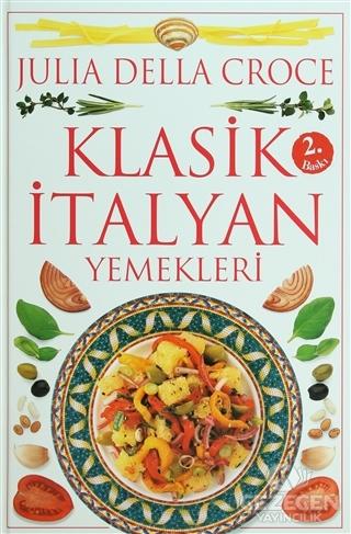 Klasik İtalyan Yemekleri