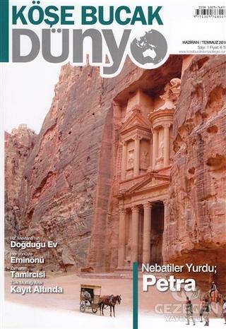 Köşe Bucak Dünya Dergisi Sayı: 1 Haziran - Temmuz 2010