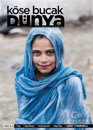 Köşe Bucak Dünya Dergisi Sayı: 26 Temmuz - Ağustos 2016