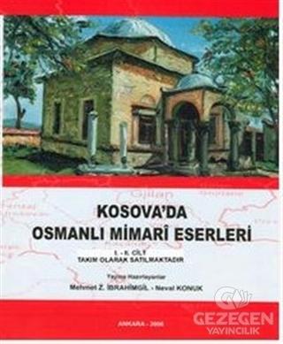 Kosova'da Osmanlı Mimari Eserleri (2 Cilt Takım)