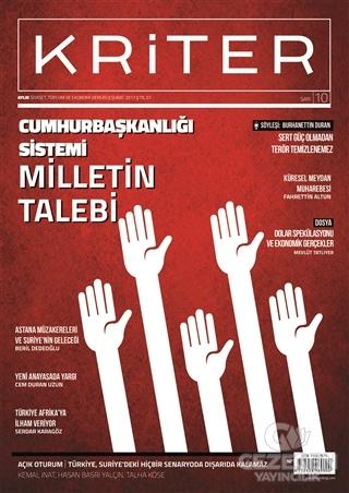 Kriter Aylık Siyaset Toplum ve Ekonomi Dergisi Sayı: 10 Şubat 2017