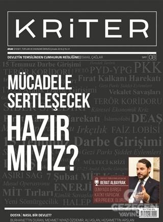 Kriter Aylık Siyaset Toplum ve Ekonomi Dergisi Sayı: 8 / Aralık 2016