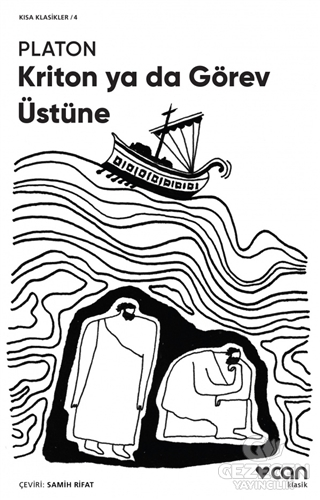 Kriton ya da Görev Üstüne (Kısa Klasik)