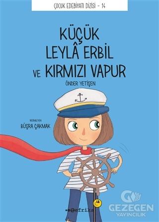 Küçük Leyla Erbil ve Kırmızı Vapur