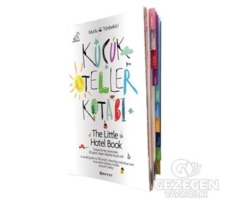 Küçük Oteller Kitabı/The Little Hotel Book