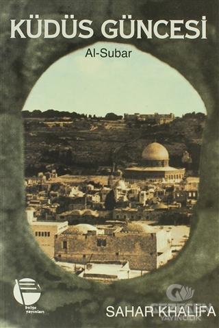Kudüs Güncesi  Al-Subar