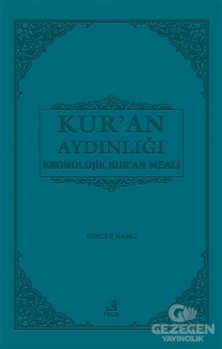 Kur'an Aydınlığı Kronolojik Kur'an Meali (Orta Boy)