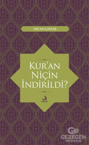 Kur'an Niçin İndirildi?