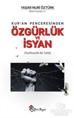 Kur'an Penceresinden Özgürlük ve İsyan