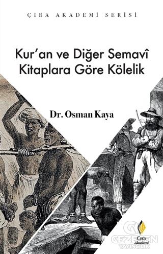 Kur'an ve Diğer Semavi Kitaplara Göre Kölelik