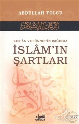 Kur'An Ve Sünnet'İn Işığında İslam'In Şartları
