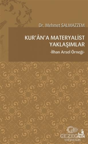 Kur'an'a Materyalist Yaklaşımlar