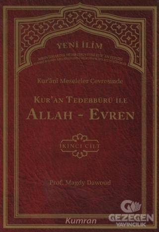 Kur'ani Meseleler Çevresinde Kur'an Tedebbürü ile Allah-Evren 2. Cilt