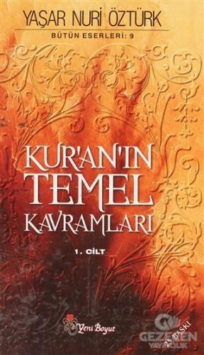Kur'an'ın Temel Kavramları Bütün Eserileri: 9 (Cilt 1)
