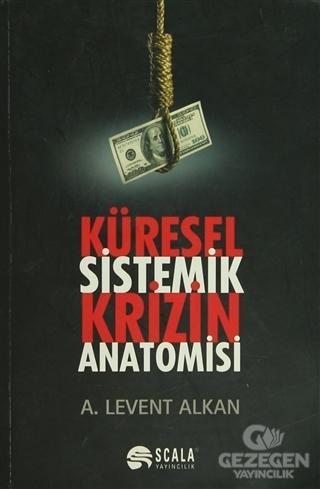 Küresel Sistemik Krizin Anatomisi