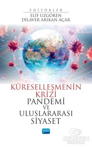 Küreselleşmenin Krizi Pandemi ve Uluslararası Siyaset