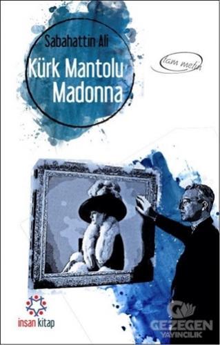 Kürk Mantolu Madonna (Tam Metin)