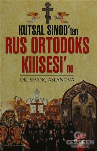 Kutsal Sinod'Tan Rus Ortadoks Kilisesi'Ne