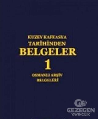 Kuzey Kafkasya Tarihinden Belgeler 1