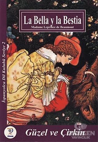 La Bella y la Bestia - Güzel ve Çirkin