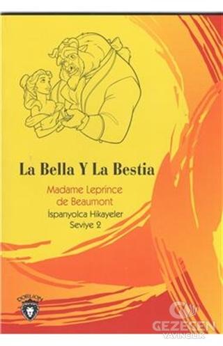 La Bella Y La Bestia İspanyolca Hikayeler Seviye 2