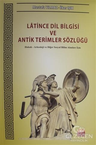 Latince Dil Bilgisi ve Antik Terimler Sözlüğü