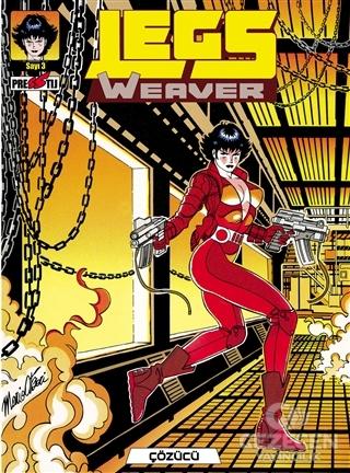 Legs Weaver Cilt 3: Çözücü