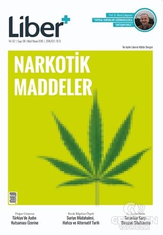 Liber+ İki Aylık Liberal Kültür Dergisi Sayı: 8 Mart - Nisan 2016