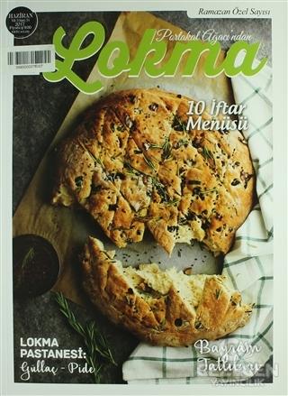 Lokma Aylık Yemek Dergisi Sayı: 31 Haziran 2017