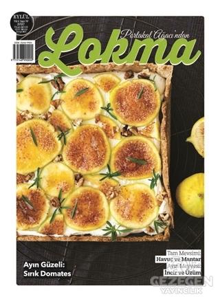 Lokma Aylık Yemek Dergisi Sayı: 70 Eylül 2020