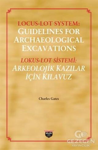 Lokus - Lot Sistemi: Arkeolojik Kazılar İçin Kılavuz
