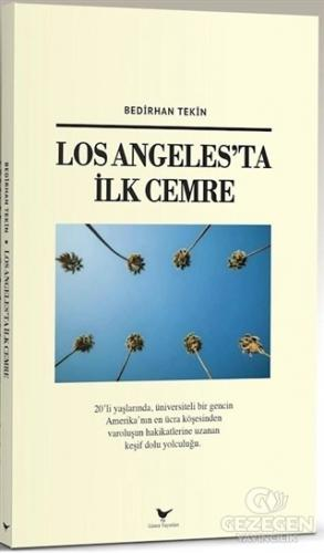 Los Angeles'ta İlk Cemre