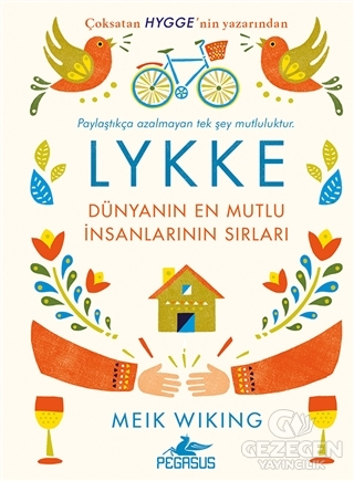 Lykke - Dünyanın En Mutlu İnsanlarının Sırları