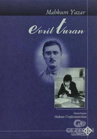 Mahkum Yazar Evril Turan