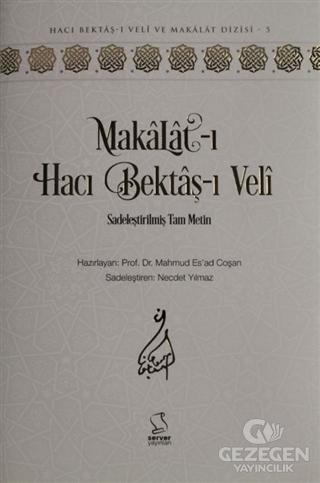 Makalat-ı Hacı Bektaş-ı Veli (Sadeleştirilmiş Tam Metin)