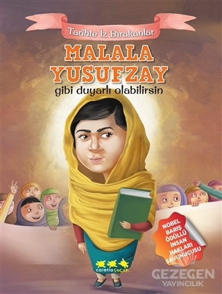 Malala Yusufzay Gibi Duyarlı Olabilirsin