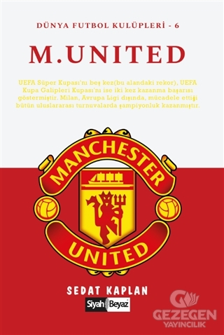 Manchester United - Dünya Futbol Kulüpleri 6