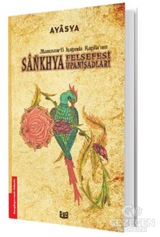 Manusmrti Işığında Kapila'nın Sankhya Felsefesi Upanişadları