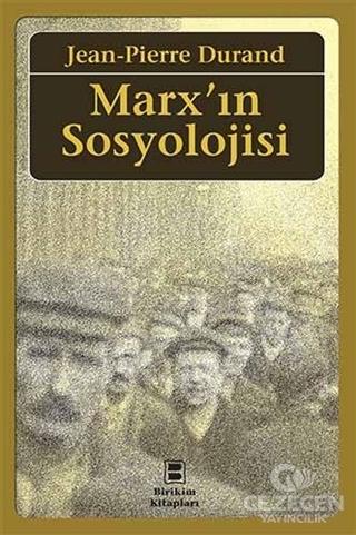 Marx'In Sosyolojisi