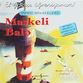 Maskeli Balo - El Yazısı Öğreniyorum