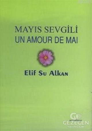 Mayıs Sevgili Un Amour De Mai