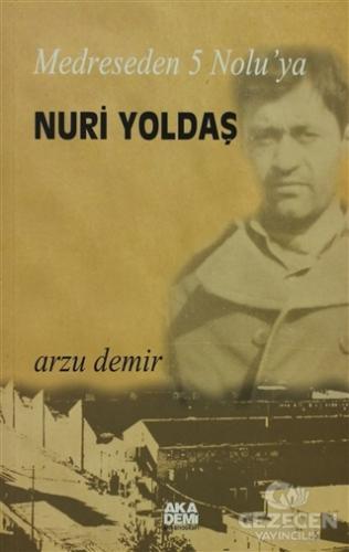Medreseden 5 No'luya Nuri Yoldaş