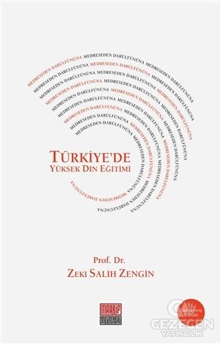 Medreseden Darülfünuna Türkiye'De Yüksek Din Eğitimi