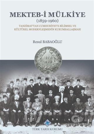 Mekteb-i Mülkiye (1859-1960)