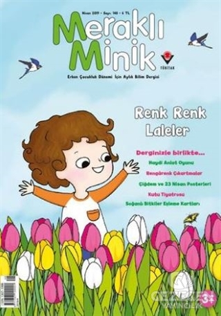 Meraklı Minik Çocuk Dergisi Sayı: 148 Nisan 2019
