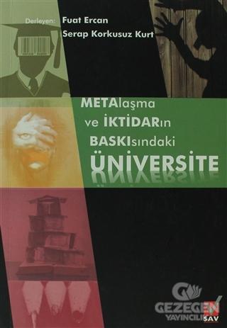 Metalaşma ve İktidarın Baskısındaki Üniversite