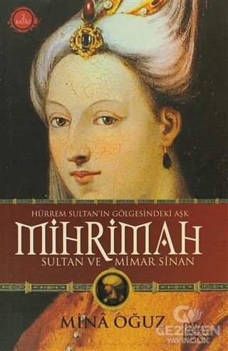 Mihrimah Sultan ve Mimar Sinan