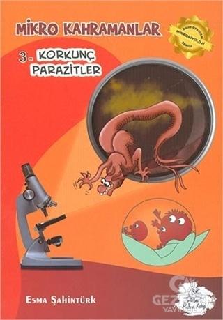Mikro Kahramanlar 3 - Korkunç Parazitler